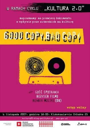 """Plakat reklamujący pokaz """"Good Copy Bad Copy"""" na Chłodnej 25"""